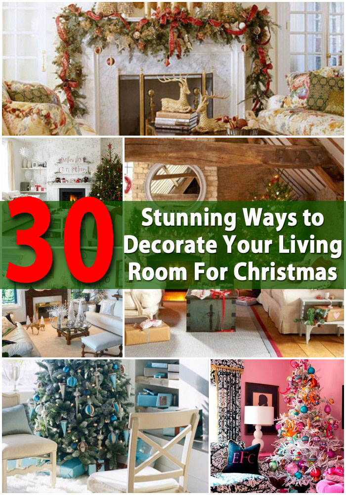 Stunning Ways to Decorate Your Living Room For Christmas | Hen`s ...